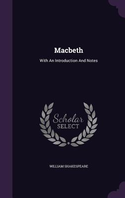 Macbeth: With an Introduction and Notes Cover Image