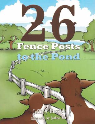 Twenty Six Fence Posts to the Pond Cover Image