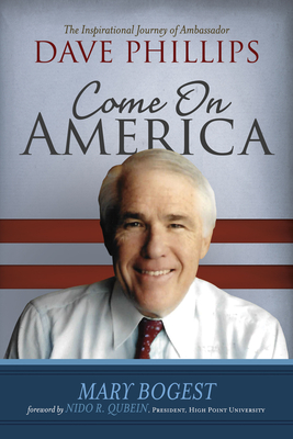 Come On, America: The Inspirational Journey of Ambassador Dave Phillips Cover Image