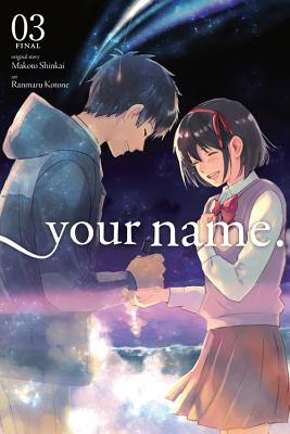 your name., Vol. 3 (manga) (your name. (manga) #3) Cover Image