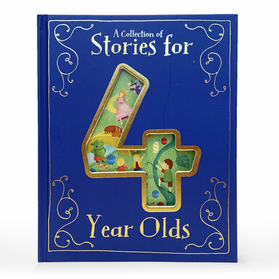 A Collection of Stories for 4 Year Olds Cover Image