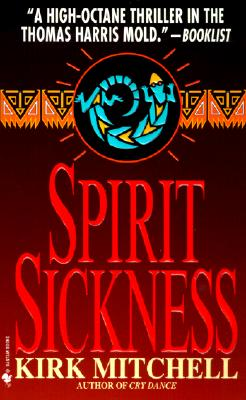Spirit Sickness: A Novel Cover Image