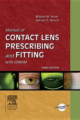 Manual of Contact Lens Prescribing and Fitting [With CDROM] Cover Image