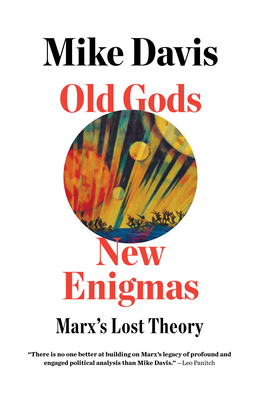 Old Gods, New Enigmas: Marx's Lost Theory Cover Image