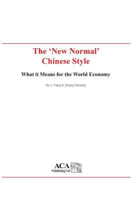 The New Normal Chinese Style: What It Means for the World Economy Cover Image