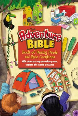 Cover for The Adventure Bible Book of Daring Deeds and Epic Creations