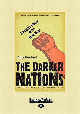 The Darker Nations: A People's History of the Third World (Large Print 16pt) Cover Image