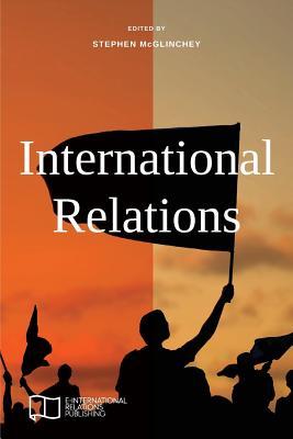International Relations (E-IR Foundations) Cover Image