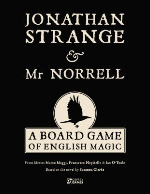 Jonathan Strange & Mr Norrell: A Board Game of English Magic Cover Image