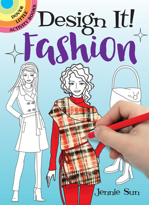 Design It! Fashion (Dover Little Activity Books) Cover Image