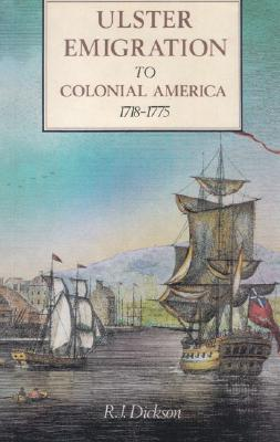 Ulster Emigration to Colonial America, 1718-1775 Cover Image