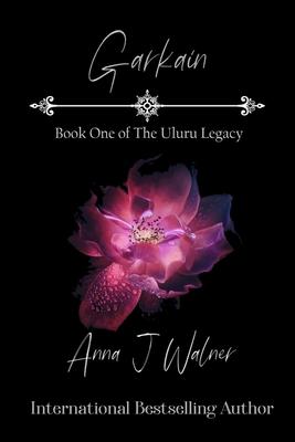 Garkain: Book One of The Uluru Legacy Cover Image