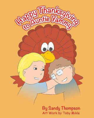 Happy Thanksgiving to Auntie Yammy Cover Image