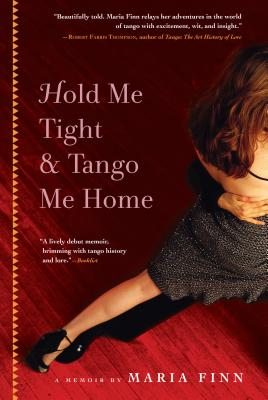 Hold Me Tight and Tango Me Home Cover