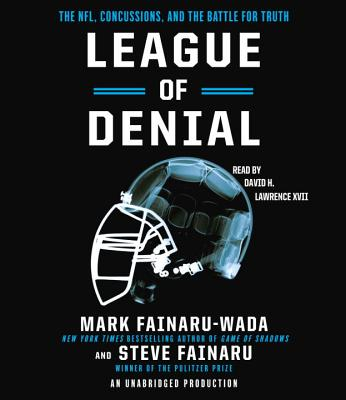 League of Denial: The NFL, Concussions and the Battle for Truth Cover Image