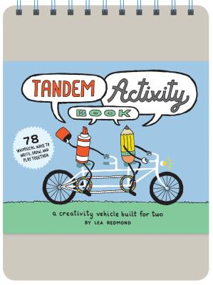 Tandem Activity Book: A Creativity Vehicle Built for Two Cover Image