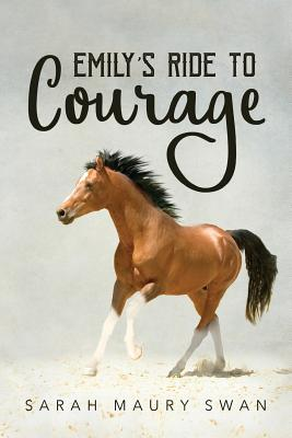Cover for Emily's Ride to Courage