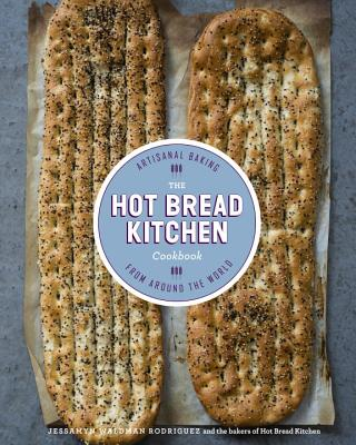 The Hot Bread Kitchen Cookbook: Artisanal Baking from Around the World Cover Image
