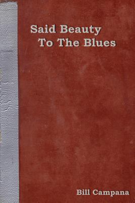 Cover for Said Beauty to the Blues