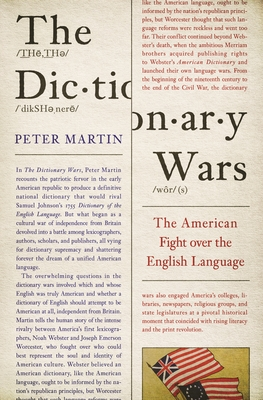 The Dictionary Wars: The American Fight Over the English Language cover