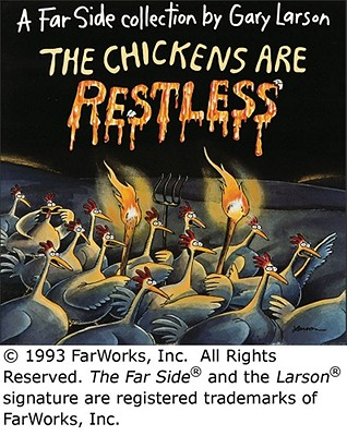 The Chickens Are Restless (Far Side #19) Cover Image