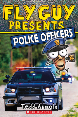 Fly Guy Presents: Police Officers (Scholastic Reader, Level 2) Cover Image
