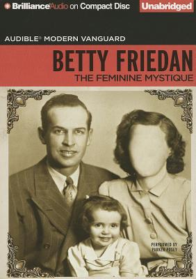 The Feminine Mystique (Audible Modern Vanguard) Cover Image