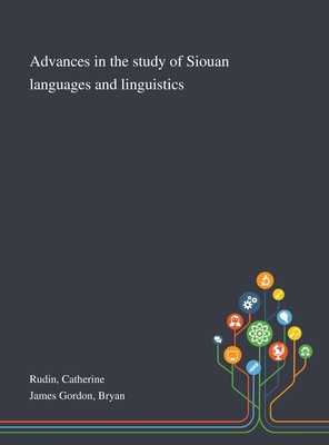 Advances in the Study of Siouan Languages and Linguistics Cover Image