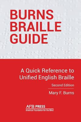 Burns Braille Guide: A Quick Reference to Unified English Braille Cover Image