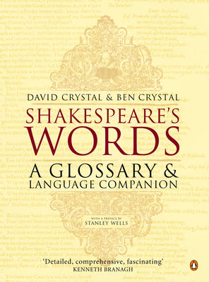 Shakespeare's Words: A Glossary and Language Companion Cover Image