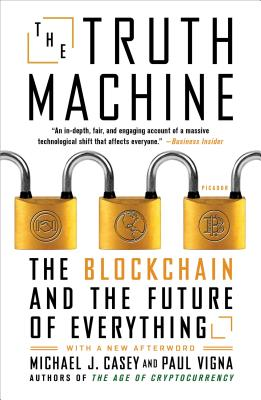 The Truth Machine: The Blockchain and the Future of Everything Cover Image