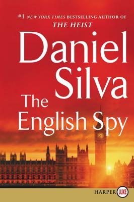 The English Spy (Gabriel Allon #15) Cover Image