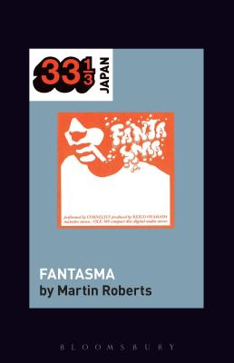 Cornelius's Fantasma (33 1/3 Japan) Cover Image