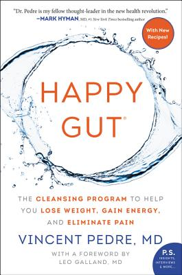 Happy Gut: The Cleansing Program to Help You Lose Weight, Gain Energy, and Eliminate Pain Cover Image