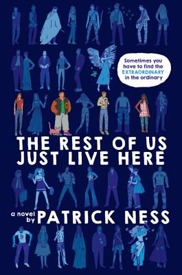 The Rest of Us Just Live Here Cover Image