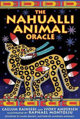 The Nahualli Animal Oracle Cover Image