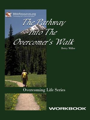 Cover for Pathway Into the Overcomer's Walk Workbook