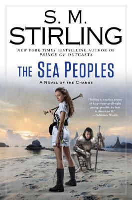 The Sea Peoples (A Novel of the Change #14) Cover Image