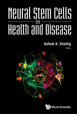 Neural Stem Cells in Health and Disease Cover Image