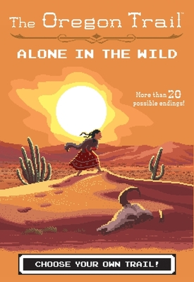 Alone in the Wild (The Oregon Trail) Cover Image