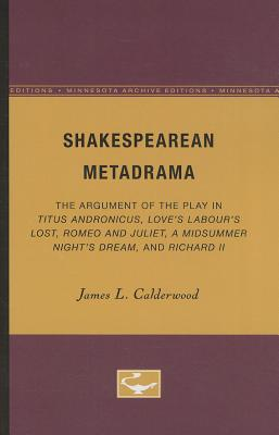 Cover for Shakespearean Metadrama