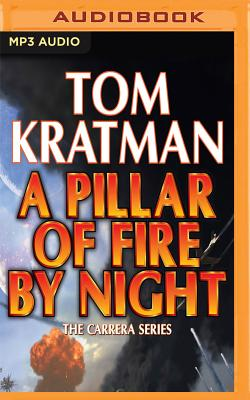 A Pillar of Fire by Night (Carrera #7) Cover Image
