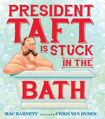 President Taft Is Stuck in the Bath Cover Image
