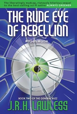 Cover for The Rude Eye of Rebellion