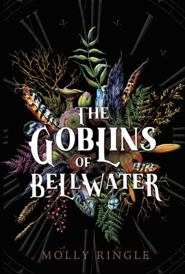 The Goblins of Bellwater Cover Image