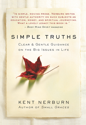 Simple Truths: Clear & Gentle Guidance on the Big Issues in Life Cover Image