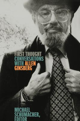 First Thought: Conversations with Allen Ginsberg Cover Image