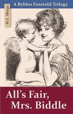 Cover for All's Fair, Mrs. Biddle