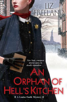 An Orphan of Hell's Kitchen (A Louise Faulk Mystery #3) Cover Image
