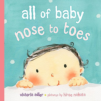 All of Baby, Nose to Toes Cover